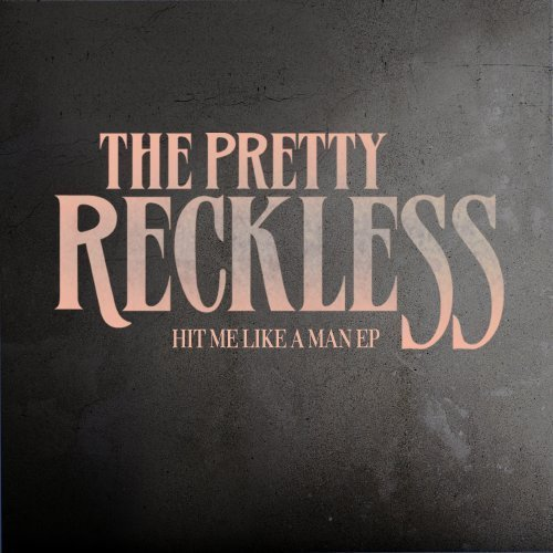 Hit Me Like A Man (Ep) by Pretty Reckless (2012) Audio CD