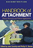 img - for Handbook of Attachment, Second Edition: Theory, Research, and Clinical Applications [Paperback] [2010] (Author) Jude Cassidy, Phillip R. Shaver book / textbook / text book
