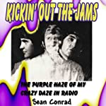 Kickin' Out the Jams | Sean Conrad