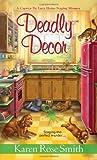 Deadly Decor (Caprice De Luca Mystery)