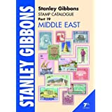 Stanley Gibbons Stamp Catalogue: Middle East Pt. 19 (Foreign Catalogues)by Hugh Jefferies