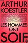 Les hommes ont soif par Koestler