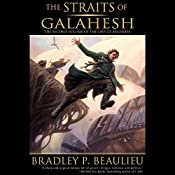 The Straits of Galahesh: The Lays of Anuskaya, Book 2 | Bradley P. Beaulieu