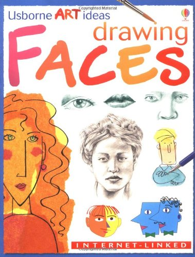Drawing Faces (Usborne Art Ideas)