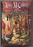 The Girl Who Heard Dragons (0312931735) by Anne McCaffrey