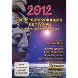 """2012 - Die Prophezeiungen der Maya. Reise zum Anfang der Neuen Zeitvon """"Gregg Braden"""""""