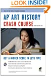 AP� Art History Crash Course Book + O...