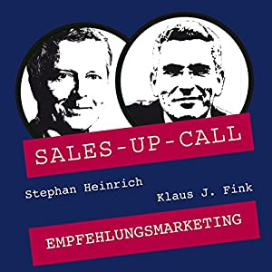 Empfehlungsmarketing (Sales-up-Call) Hörbuch