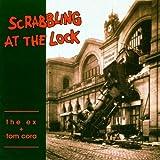 Scrabbling at the Lock