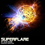 Superflare | Alec Sand