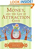 Money, and the Law of Attraction Cards: A 60-Card Deck, plus Dear Friends card