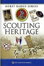 Scouting Heritage (Merit Badge Series) by…