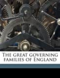 img - for The great governing families of England Volume 2 book / textbook / text book