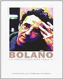 La prossima battaglia. Interviste con Roberto Bolaño