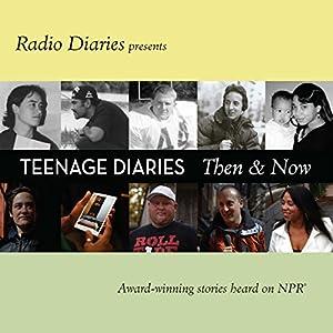 Teenage Diaries: Then and Now Radio/TV Program