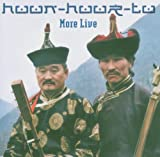 echange, troc Huun-Huur-Tu - More Live