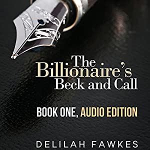 The Billionaire's Beck and Call: The Complete Series Audiobook