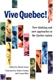 img - for Vive Quebec!: New Thinking and New Approaches to the Quebec Nation book / textbook / text book