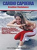 Cardio Capoeira # 1 - Brazilian Flashdance