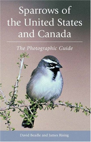 Sparrows of the United States and Canada: The Photographic Guide (State Ref compare prices)