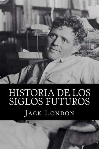 Historias De Los Siglos Futuros