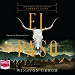 El Paso: A Novel | Winston Groom