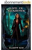 Life in Shadows (English Edition)