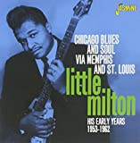 Chicago Blues And Soul Via Memphis And St Louis - His Early Years 1953-1962 [ORIGINAL RECORDINGS REMASTERED]