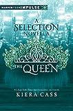 The Queen: A Novella (The Selection)