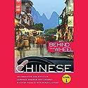 Behind the Wheel - Mandarin Chinese 1 Audiobook by  Behind the Wheel, Mark Frobose