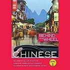 Behind the Wheel - Mandarin Chinese 1 Hörbuch von  Behind the Wheel, Mark Frobose