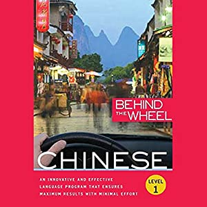 Behind the Wheel - Mandarin Chinese 1 Audiobook