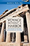 Voyage without a Harbor: The History of Western Civilization in a Nutshell