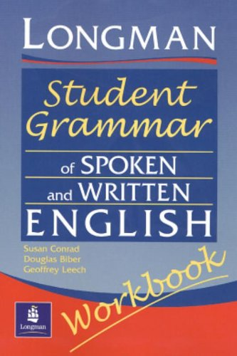 Longman Student Grammar of Spoken and Written English...