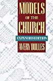 Models of the Church (0385133685) by Dulles, Avery
