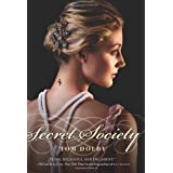 Secret Society (Secret Society Novel) ~ Tom Dolby