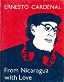From Nicaragua With Love: Poems, 1979-1986 (Pocket Poets Series) (0872862011) by Cardenal, Ernesto