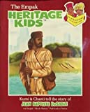 img - for The Empak Heritage Kids: Kumi & Chanti Tell the Story of Jean Baptiste DuSable (An Empak