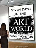 img - for Seven Days in the Art World by Sarah Thornton (2014-12-23) book / textbook / text book