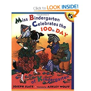 Miss Bindergarten Celebrates the 100th Day of Kindergarten (Miss Bindergarten Books)