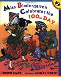 Miss Bindergarten Celebrates the 100th Day of Kindergarten (Picture Puffins) (0142500054) by Slate, Joseph