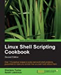 Linux Shell Scripting Cookbook, Secon...