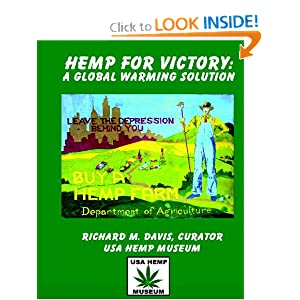 Hemp For Victory: A Global Warming Solution: Richard M