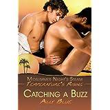 Catching a Buzz (A Midsummer's Night Steam) ~ Ally Blue