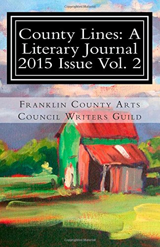 County Lines: A Literary Journal 2015 Issue, Vol.2
