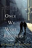 By Ronald H. Balson - Once We Were Brothers (9.8.2013)