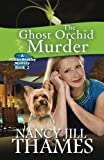 img - for The Ghost Orchid Murder: A Jillian Bradley Mystery, Book 2 book / textbook / text book