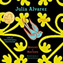 Devolver al Remitente (       UNABRIDGED) by Julia Alvarez Narrated by Olivia Preciado, Ozzie Rodriguez