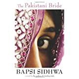 The Pakistani Bride: A Novel ~ Bapsi Sidhwa