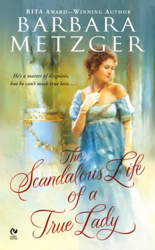 Image of The Scandalous Life of a True Lady (Signet Eclipse)